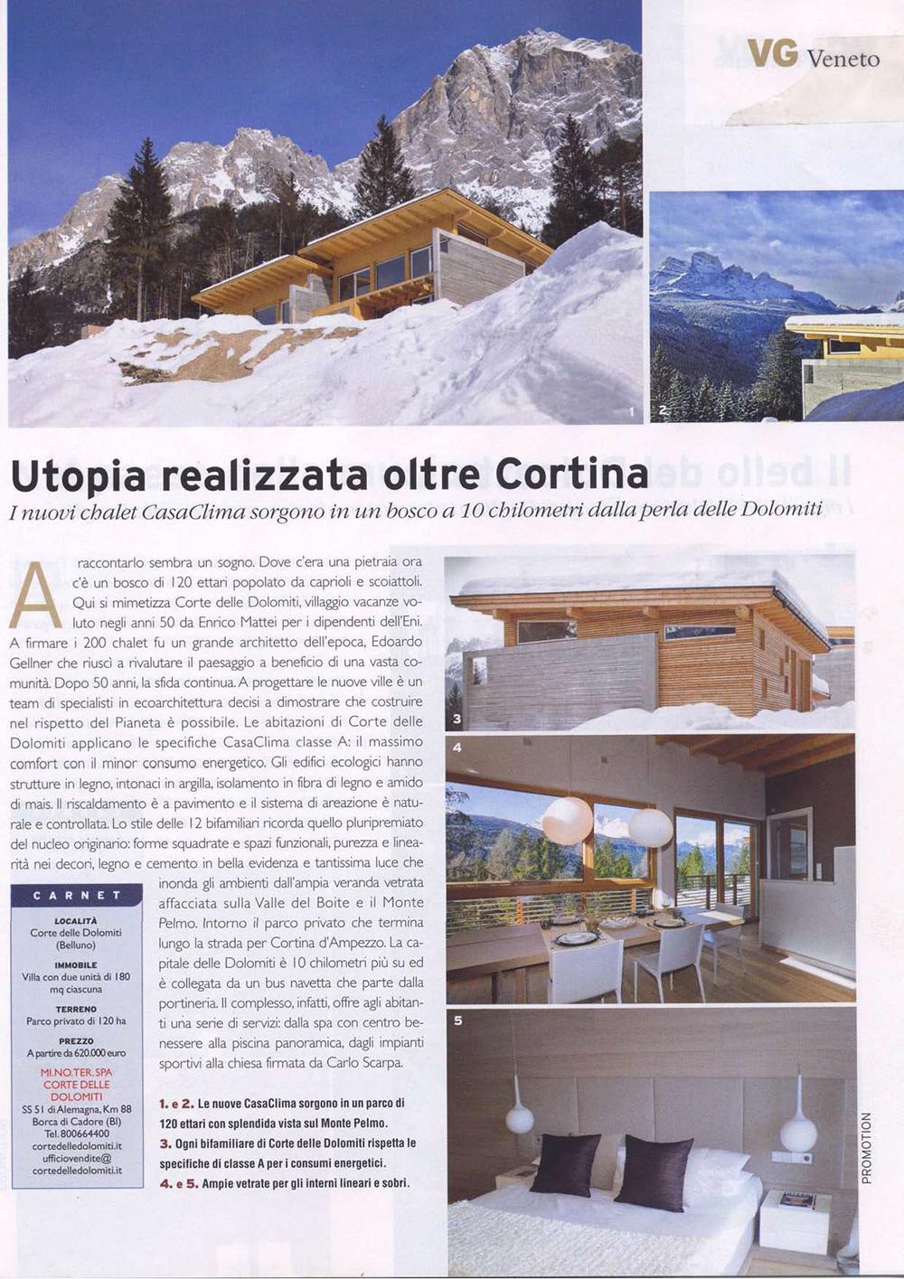 Utopia realizzata oltre Cortina